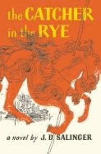 Jerome David Salinger - Catcher in the Rye.