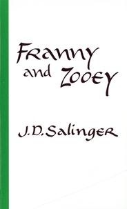 Jerome David Salinger - Franny and Zooey.