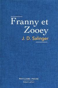 Jerome David Salinger - Franny et Zoé.