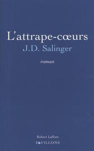 Télécharger le livre google L'attrape-coeurs 9782221099094 PDB ePub PDF en francais par Jerome David Salinger