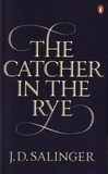 Jerome David Salinger - The Catcher in the Rye.