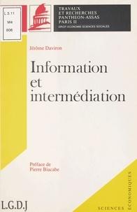 Jérôme Daviron - Information et intermédiation.