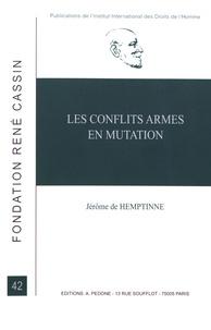Jérôme de Hemptinne - Les conflits armés en mutation.