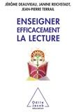 Jérôme Deauvieau et Janine Reichstadt - Enseigner efficacement la lecture - Une enquête et ses implications.