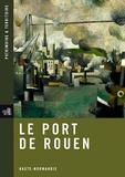 Jérôme Decoux - Le port de Rouen.