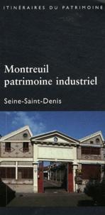 Jérôme Decoux - Montreuil, patrimoine industriel.