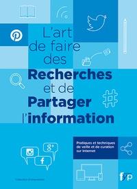 Jérôme Deiss - L'art de faire des recherches et de partager l'information - Pratiques et techniques de veille et de curation sur Internet.