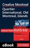Jérôme Delgado - Creative Montreal - Quartier International - Old Montreal, Islands.