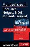Jérôme Delgado - Montréal créatif - Côte-des-Neiges, NDG et Saint-Laurent.