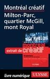 Jérôme Delgado - Montréal créatif - Milton-Parc, quartier McGill, Mont-Royal.