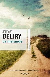 La maraude - Jérôme Deliry pdf epub
