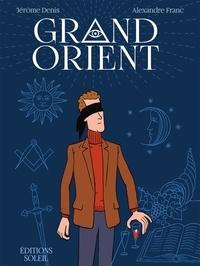 Jérôme Denis et Alexandre Franc - Grand Orient.