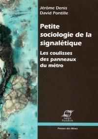 Jérôme Denis et David Pontille - Petite sociologie de la signalétique - Les coulisses des panneaux du métro.