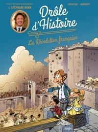 Jérôme Derache et  Mainguy - Drôle d'histoire - La Révolution française.