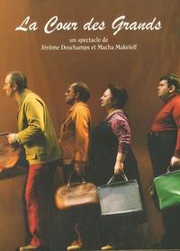 Jérôme Deschamps et Macha Makeieff - La cour des grands - 1 DVD.