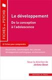 Jérôme Dinet - Le développement - De la conception à l'adolescence.