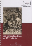 Jérôme Dorival - Les concerts à Lyon au 17e siècle.