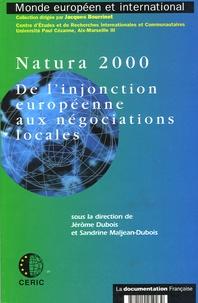 Jérôme Dubois et Sandrine Maljean-Dubois - Natura 2000 - De l'injonction européenne aux négociations locales.