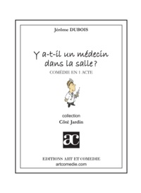 Jérôme Dubois - Y a-t-il un médecin dans la salle ?.