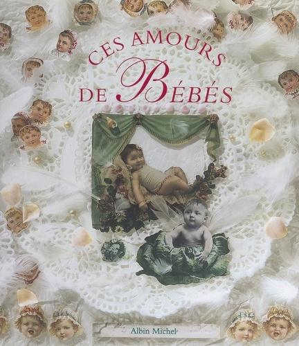 Jérôme Duhamel - Ces amours de bébés.