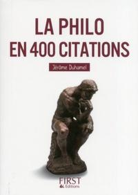 Jérôme Duhamel - Le petit livre de la philo en 400 citations.