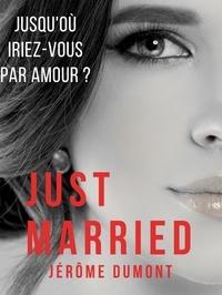 Jérôme Dumont - Just married.