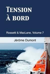 Jérôme Dumont - Tension à bord.
