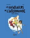 Jérôme Erbin et  Auren - Les aventuriers de l'intermonde Tome 1 : Mission Athènes.