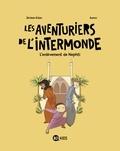 Jérôme Erbin et  Auren - Les aventuriers de l'intermonde Tome 3 : L'enlèvement de Nephti.
