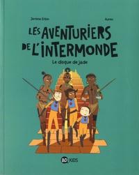 Jérôme Erbin et  Auren - Les aventuriers de l'intermonde Tome 4 : Le disque de jade.