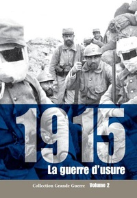 Jérôme Estrada de Tourniel - 1915 - La guerre d'usure.