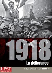 Jérôme Estrada de Tourniel - 1918 - La délivrance.
