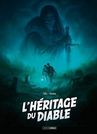 Jérôme Félix et Paul Gastine - L'héritage du diable Intégrale noir et bl : Avec un ex-libris numérotés et signés.