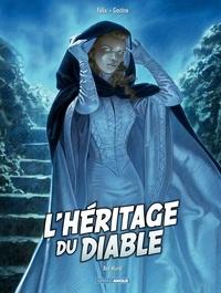 Jérôme Félix et Paul Gastine - L'héritage du diable Tome 3 : Rex Mundi.