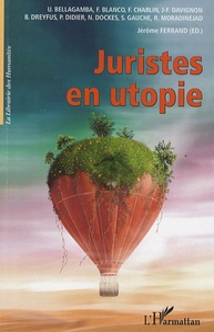 Jérôme Ferrand - Juristes en utopie.