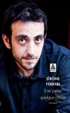 Jérôme Ferrari - Il se passe quelque chose - Chroniques.
