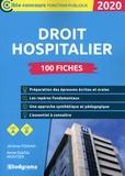 Jérôme Fisman et Anne-Sophie Moûtier - 100 fiches sur le droit hospitalier - Catégories B et A.