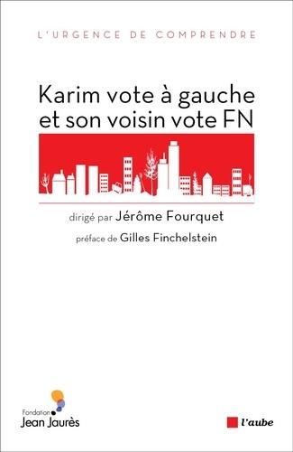 """Karim vote à gauche et son voisin vote FN. Sociologie électorale de l'""""immigration"""""""
