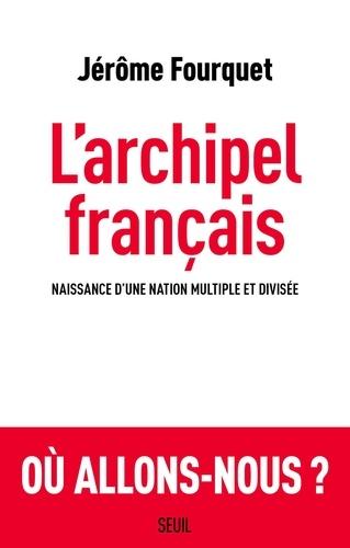 L'archipel français - Jérôme Fourquet - Format PDF - 9782021406054 - 15,99 €