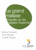 Jérôme Fourquet et Alain Mergier - Le grand malaise - Enquête sur les classes moyennes.