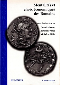 Jérôme France - Mentalités et choix économiques des Romains.