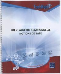 Jérôme Gabillaud - SQL et Algèbre relationnelle - Notions de base.