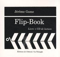Jérôme Game - Flip-Book. 1 CD audio