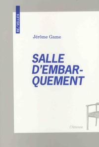 Jérôme Game - Salle d'embarquement.