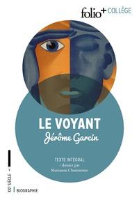 Jérôme Garcin - Le voyant.