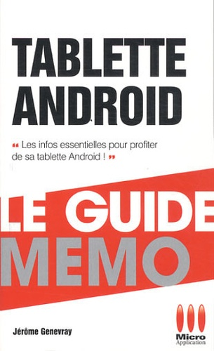 Jérôme Genevray - Tablettes Android.