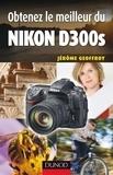 Jérôme Geoffroy - Obtenez le meilleur du Nikon D300s.