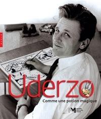 Jérôme Gille - Uderzo - Comme une potion magique.