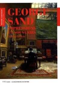 Jérôme Godeau - George Sand - Impressions et souvenirs.