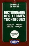 Jérôme Gourseau - Dictionnaire des termes techniques français-anglais, anglais-français.